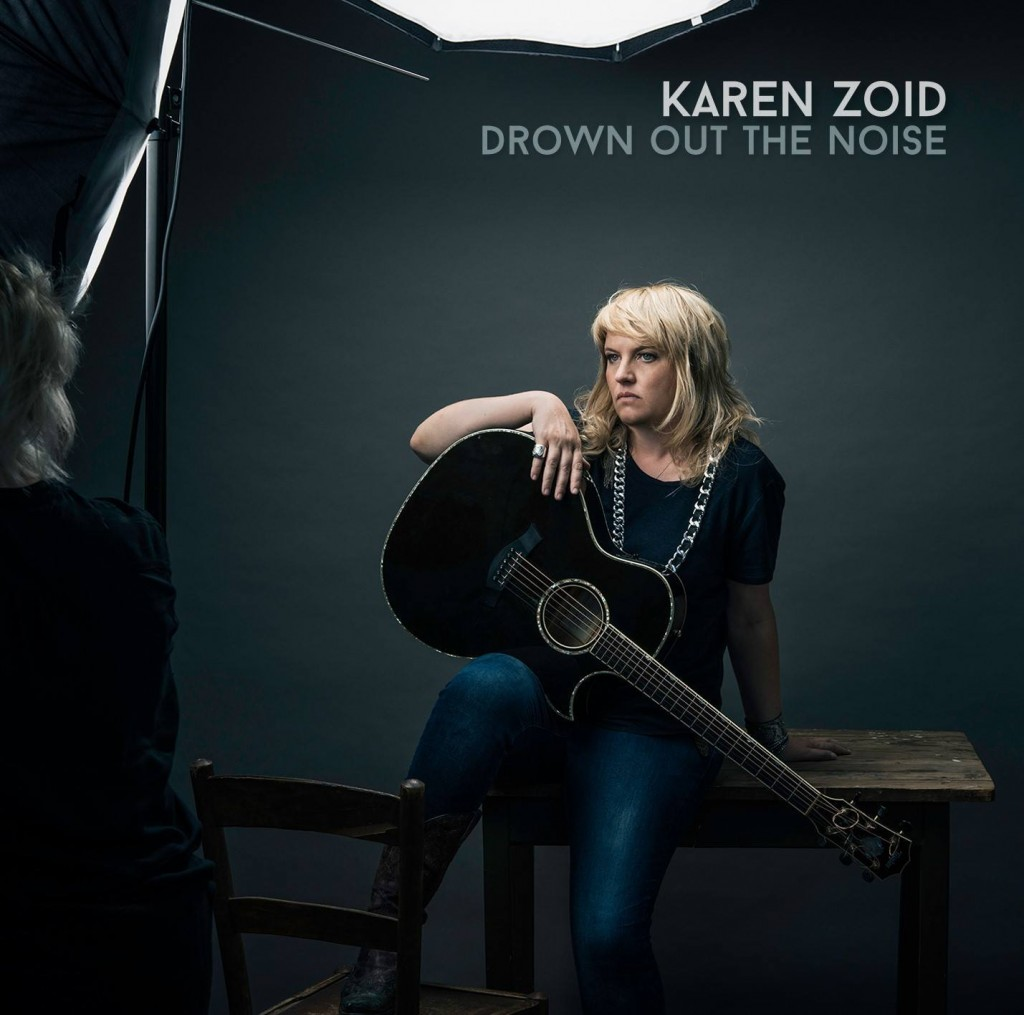 Karen Zoid Drown Out the Noise