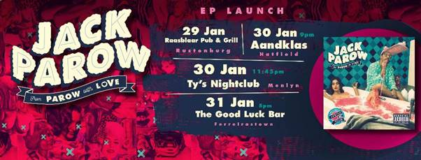 Jack Parow From Parow With Love launch dates