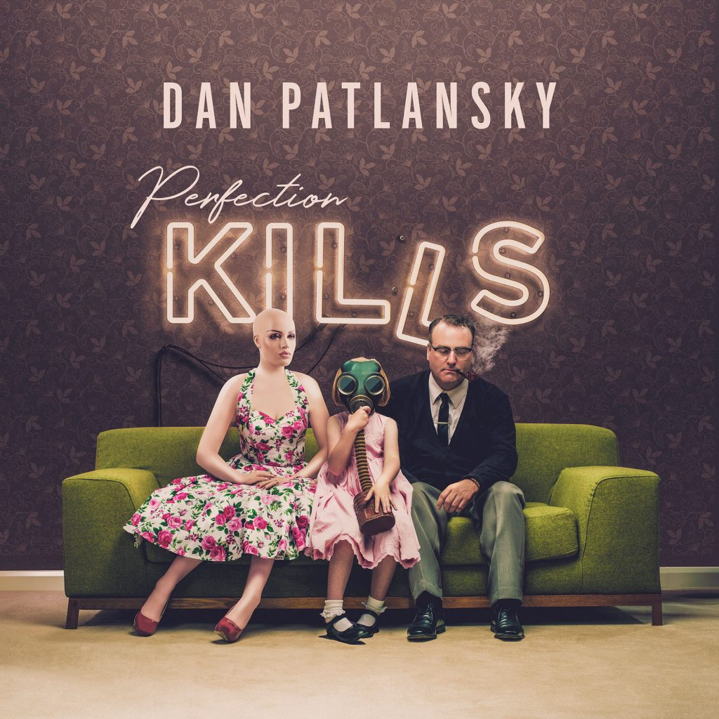 Dan Patlansky - Perfection Kills