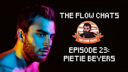 The Flow Chats 023: Pietie Beyers