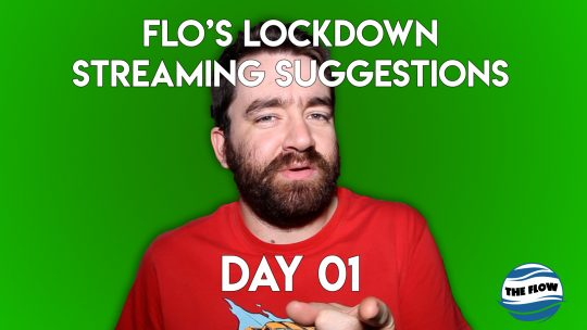 Flo's LOCKDOWN Movie streaming suggestion