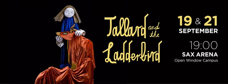 Don't miss Tallard and the ladderbird this weekend
