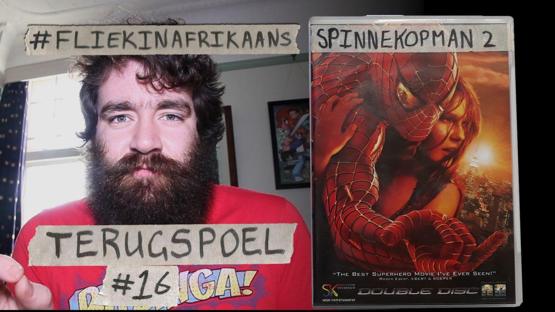 Terugspoel Top 40 flieks #16 – Spider-man 2 (2004)