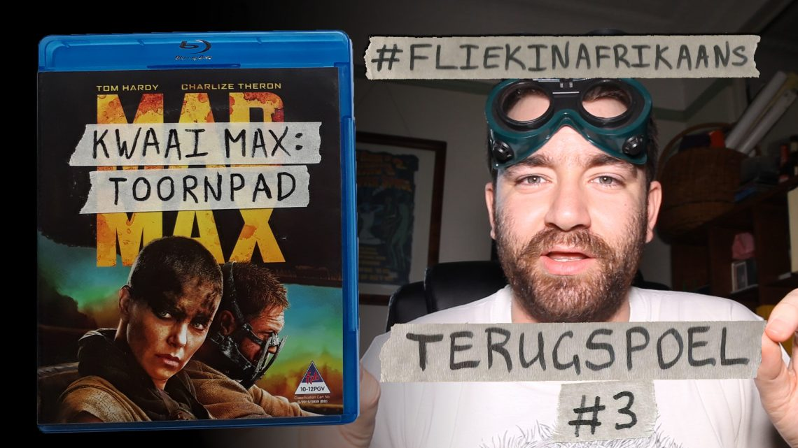 Terugspoel Top 40 flieks #03 – Mad Max: Fury Road (2015)