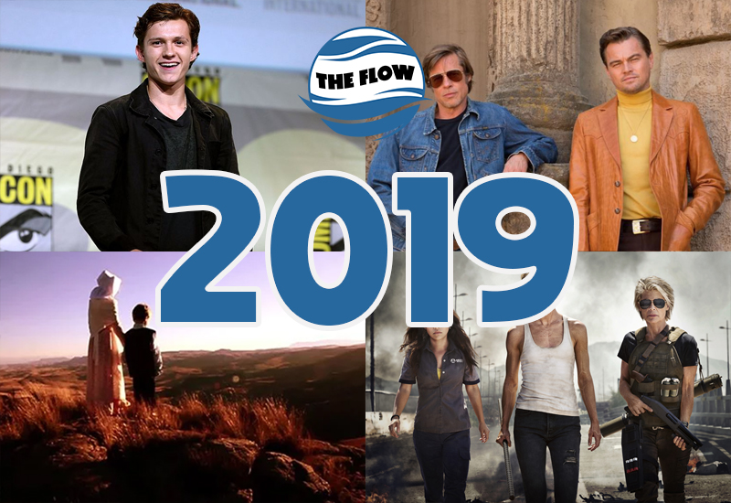 2019 – A HAPPY NEW YEAR of movies to anticipate