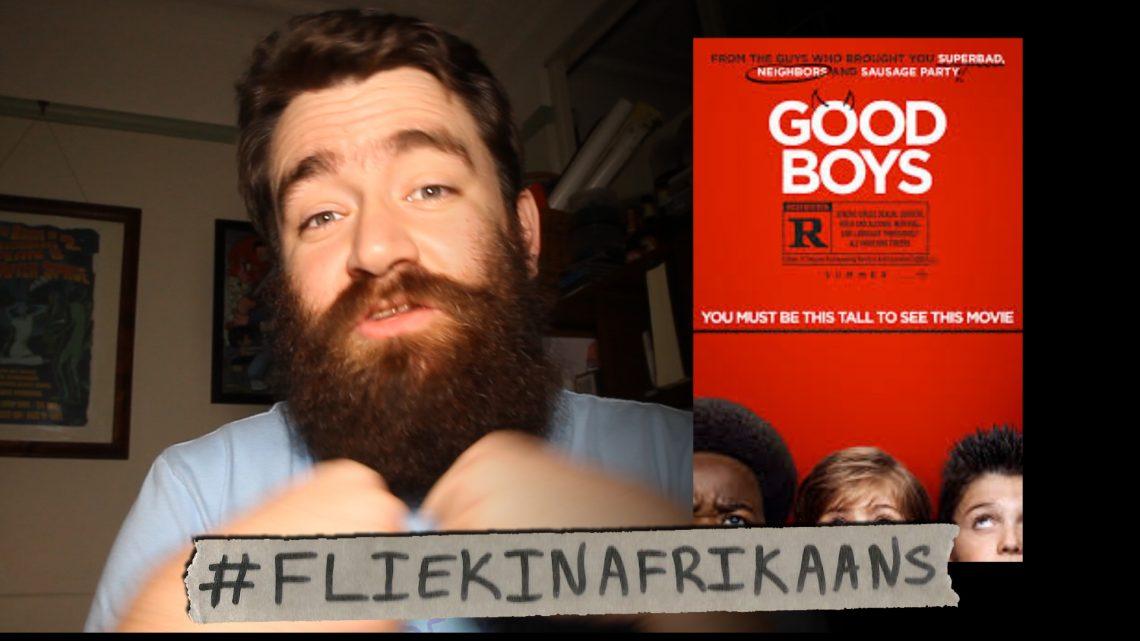 Good Boys #FliekInAfrikaans resensie