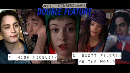 #FliekInAfrikaans Double Feature – High Fidelity en Scott Pilgrim vs the World