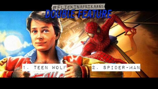 #FliekInAfrikaans Double Feature – Spider-man en Teen Wolf